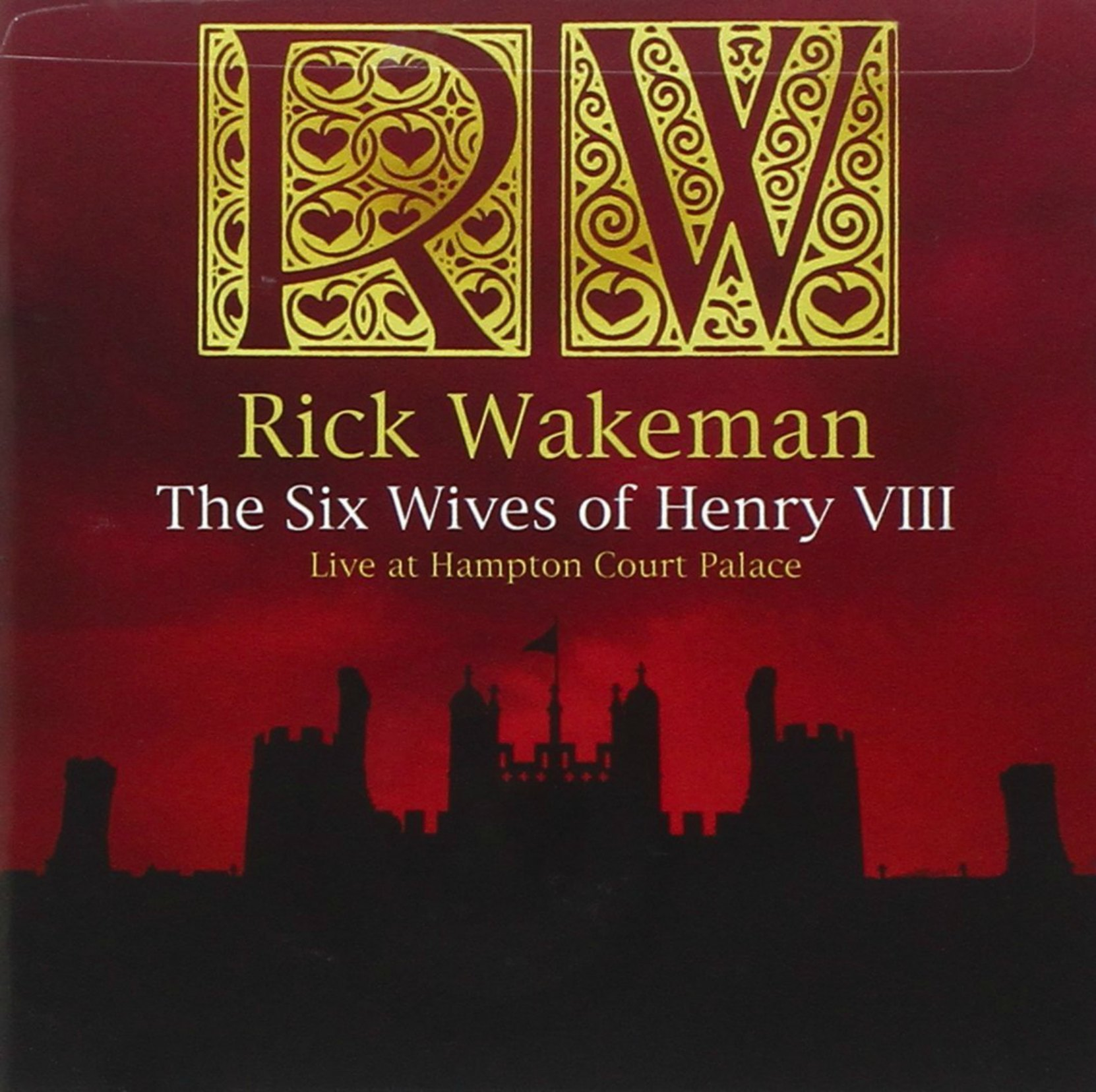 Rick Wakeman, The Six Wives of Henry VIII - Live at Hampton Court Palace, CD cover